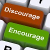 Discourage Or Encourage Keys To Motivate Or Deter